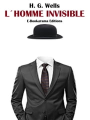 L´Homme invisible ebook by H. G. Wells