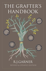 The Grafter's Handbook - Revised & updated edition ebook by Steve Bradley,R. J. Garner