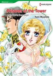 Prisoner of the Tower (Harlequin Comics) - Harlequin Comics ebook by Gayle Wilson,Karin Miyamoto
