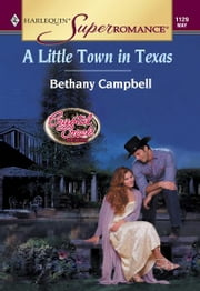 A Little Town in Texas ebook by Bethany Campbell