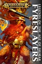 Fyreslayers ebook by David Annandale, David Guymer, Guy Haley