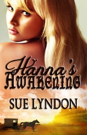 Hanna's Awakening ebook by Sue Lyndon