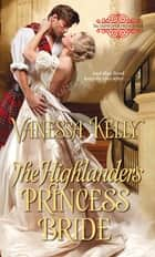 The Highlander's Princess Bride ebook by Vanessa Kelly