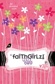 NIrV, Faithgirlz! Bible, Revised Edition, eBook ebook by Nancy N. Rue