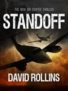 Standoff: A Vin Cooper Novel 6 ebook by David Rollins
