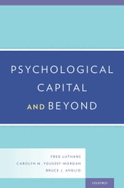 Psychological Capital and Beyond ebook by Fred Luthans,Carolyn M. Youssef-Morgan,Bruce J. Avolio