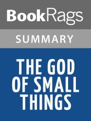 The God of Small Things by Arundhati Roy l Summary & Study Guide ebook by BookRags