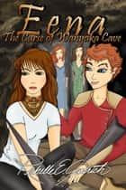 Eena, The Curse of Wanyaka Cave ebook de Richelle E. Goodrich