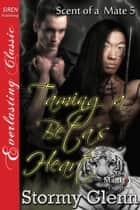 Taming a Beta's Heart ebook by