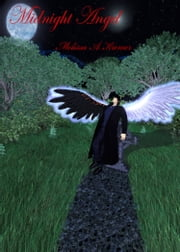 Midnight Angel ebook by Melissa Kremer