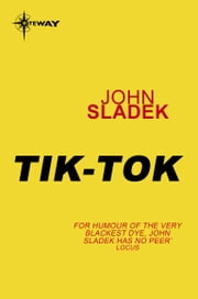 Tik-Tok ebook by John Sladek