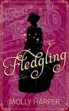 Fledgling ebook by Molly Harper