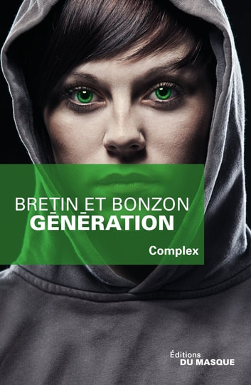 Génération ebook by Denis Bretin,Laurent Bonzon