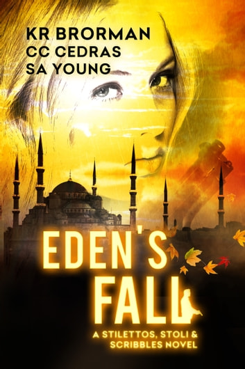 Eden's Fall ebook by K R Brorman,CC Cedras,SA Young