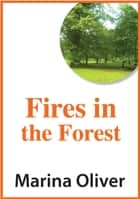 Fires in the Forest ebook by Marina Oliver