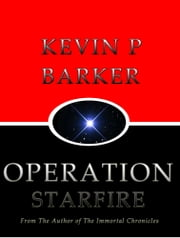 Operation Starfire ebook by Kevin Barker