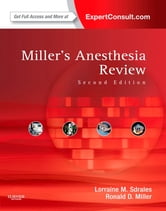 Miller's Anesthesia Review - Expert Consult – Online and Print ebook by Lorraine Sdrales,Ronald D. Miller