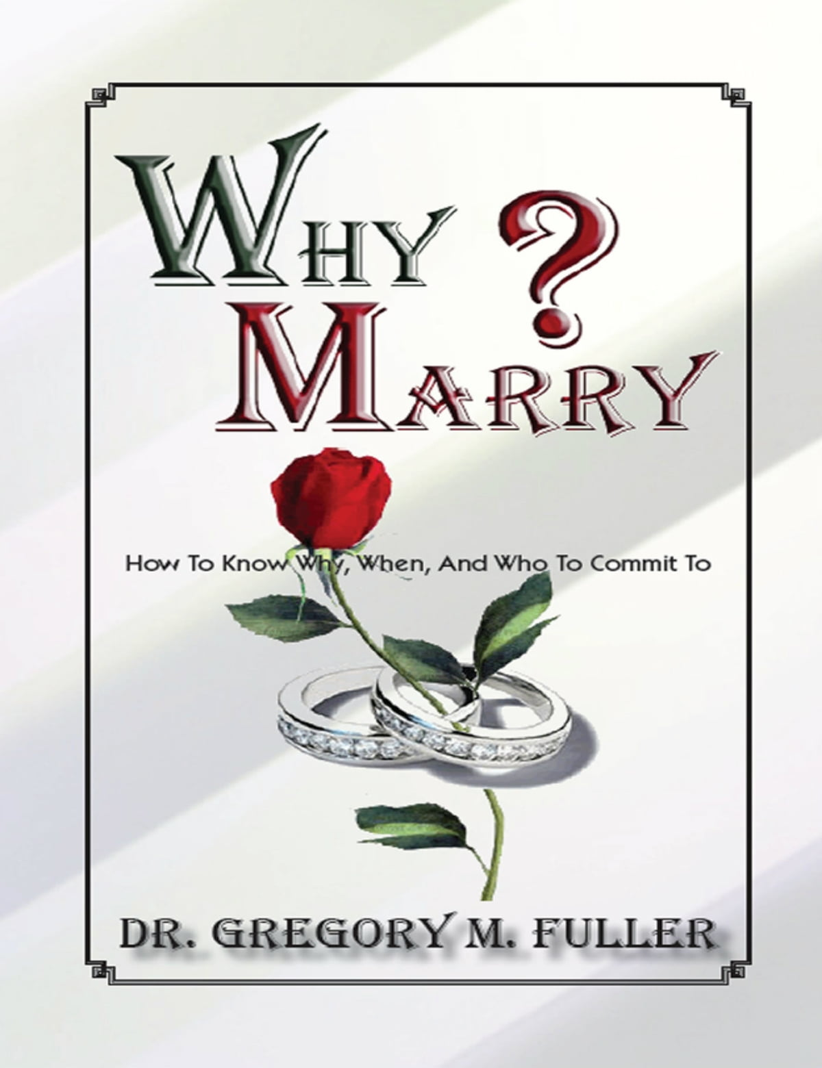 Why marry