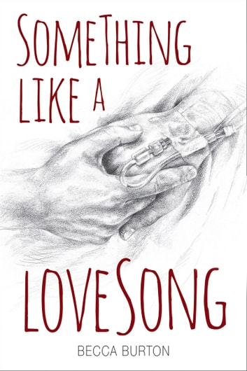 Something Like a Love Song ebook by Becca Burton