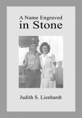 A Name Engraved in Stone ebook by Judith Lienhardt