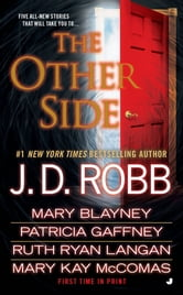The Other Side ebook by Mary Blayney,J. D. Robb,Patricia Gaffney,Mary Kay McComas,Ruth Ryan Langan
