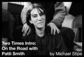 Two Times Intro: On the Road with Patti Smith ebook by Michael Stipe