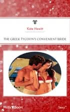 The Greek Tycoon's Convenient Bride ebook by Kate Hewitt