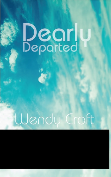 Dearly Departed ebook by Wendy Croft