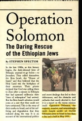Operation Solomon : The Daring Rescue of the Ethiopian Jews ebook by Stephen Spector