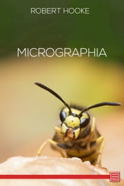 Micrographia ebook by Robert Hooke