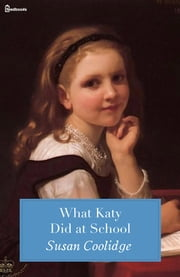 What Katy Did at School ebook by Susan Coolidge