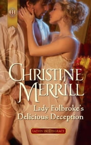 Lady Folbroke's Delicious Deception ebook by Christine Merrill