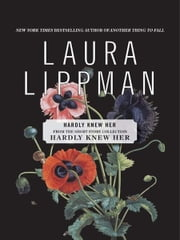 Hardly Knew Her ebook by Laura Lippman