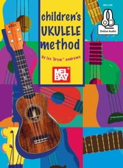 "Children's Ukulele Method ebook by Lee ""Drew"" Andrews"