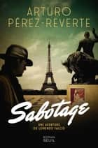 Sabotage ebook by Arturo Pérez-Reverte