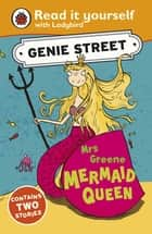Mrs Greene, Mermaid Queen: Genie Street: Ladybird Read it yourself 電子書 by Richard Dungworth