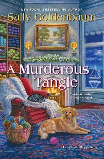A Murderous Tangle eBook by Sally Goldenbaum