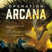 Operation Arcana audiobook by David Klecha, Tobias S. Buckell, Jonathan Maberry,...