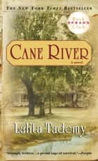 Cane River ebook by Lalita Tademy