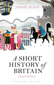 A Short History of Britain ebook by Jeremy Black