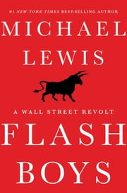 Flash Boys: A Wall Street Revolt (preview) ebook by Michael Lewis