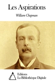 Les Aspirations ebook by William Chapman