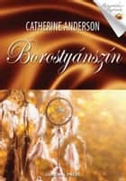 Borostyánszín ebook by Catherine Anderson