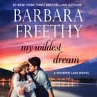 My Wildest Dream audiobook by Barbara Freethy