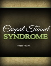Carpal Tunnel Syndrome ebook by Peter Frank