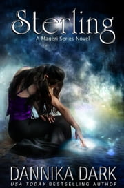 Sterling (Mageri Series: Book 1) ebook by Dannika Dark