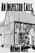 An Inspector Calls ebook by Michael White