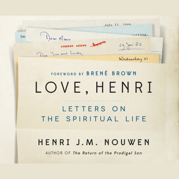 Love, Henri - Letters on the Spiritual Life audiobook by Henri J.M. Nouwen,Sue Mosteller