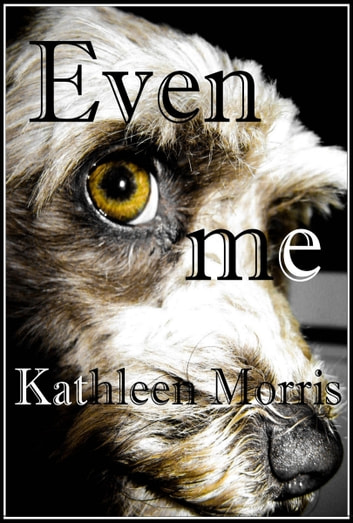 Even Me: A Christmas Play For Your Sunday School ebook by Kathleen Morris