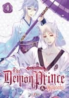 The Demon Prince and Momochi T04 eBook by Aya Shouoto